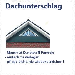 Dachunterschlag mit Mammut Kunststoff Paneele